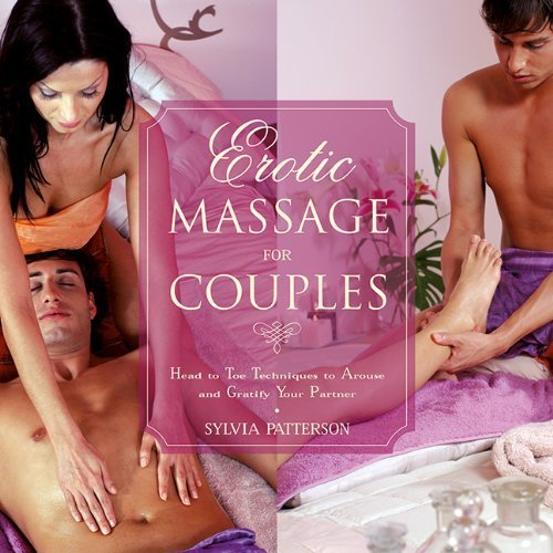 Erotic Massage for Couples by Sylvia Patterson (2015-01-22)