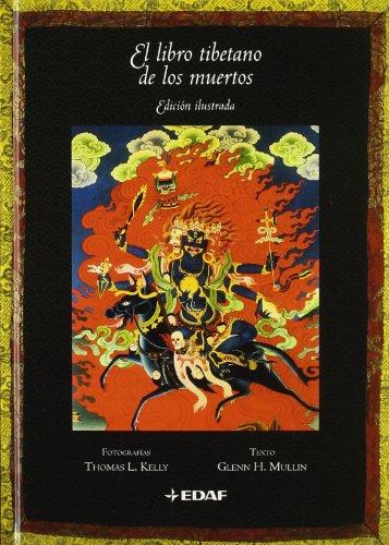 Libro Tibetano De Los Muertos, El.-Ilust (Arca de Sabiduría) por Glenn H. Mullin