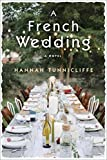 A French Wedding: A Novel