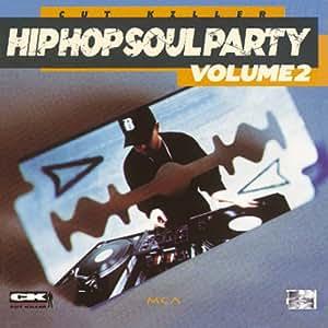 Hip Hop Soul Party /Vol. 2