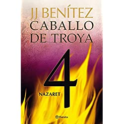 Nazaret. Caballo de Troya 4 (Biblioteca J. J. Benítez)