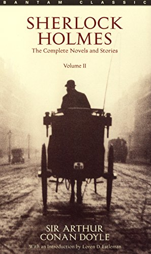 Sherlock Holmes II.: The Complete Novels and Stories (Sherlock Holmes Short Stories)