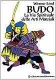 Image de Budo. La via spirituale delle arti marziali