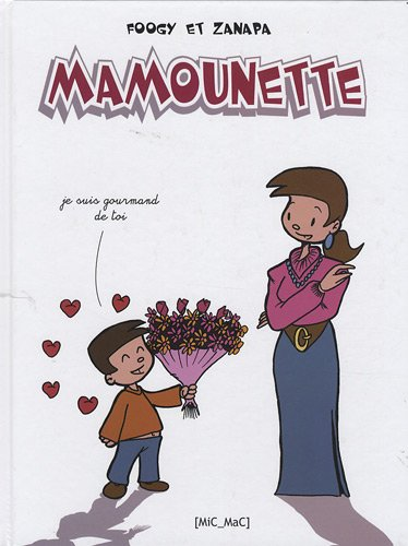 MAMOUNETTE TOME 1