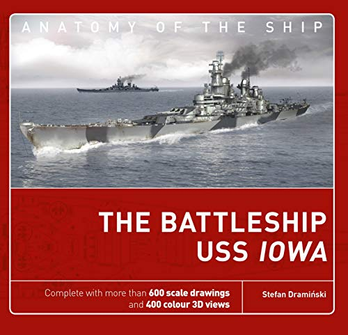 The Battleship USS Iowa (Anatomy of The Ship) por Stefan Draminski