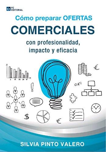 Cómo preparar ofertas comerciales eBook: Silvia Pinto Valero ...