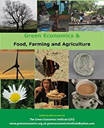 Greening the Food on Your Plate: Green Food and Farming Ideas with lovely receipes