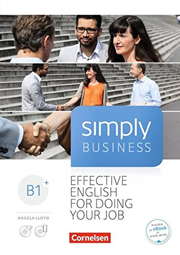 Simply Business: B1+ - Coursebook: Mit Video-DVD, Audio/MP3-CD und PagerPlayer-App