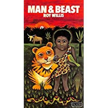 Man and Beast (Approaches to anthropology)