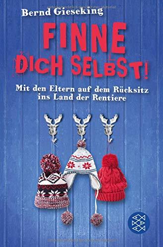 Finne dich selbst!: Mit den Eltern auf dem Rücksitz ins Land der Rentiere Buch-Cover
