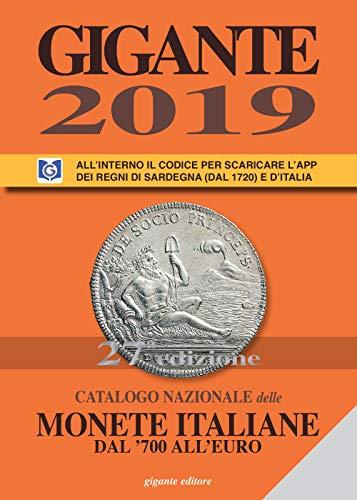 Gigante 2019. Catalogo nazionale delle monete italiane dal '700 all'euro