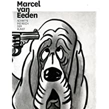 Eeden, Marcel van. Schritte ins Reich der Kunst.