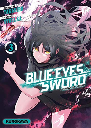 Blue Eyes Sword - Hinowa ga Crush ! Edition simple Tome 3