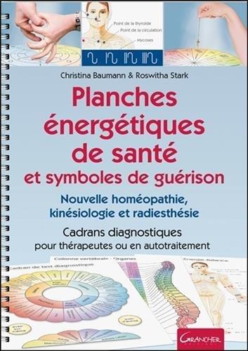 Planches énergétiques de santé et symboles de guérison par Christina Baumann & Roswita Stark