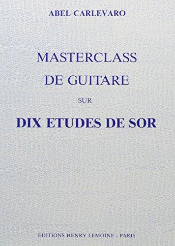Masterclass de guitare sur dix études de Sor