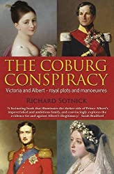 The Coburg Conspiracy: Royal Plots and Manoeuvres