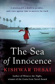 The Sea of Innocence (Simran Singh 3) by [Desai, Kishwar]