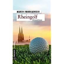 Rheingolf: Kriminalroman (Kriminalromane im GMEINER-Verlag) (German Edition)