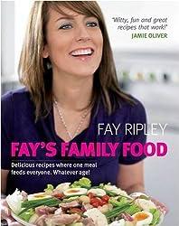 Fays Family Food by Fay Ripley (2009-05-05)