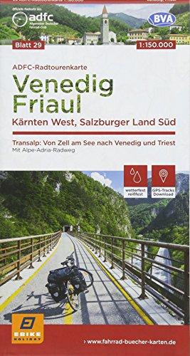 ADFC-Radtourenkarte 29 Venedig, Friaul - Kärnten West, Salzburger Land Süd, 150.000, reiß- und wetterfest, GPS-Tracks Download: Transalp: Von Zell am ... (ADFC-Radtourenkarte 1:150000, Band 29)