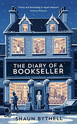 The diary of a bookseller ebook shaun bythell amazon the diary of a bookseller by bythell shaun fandeluxe Document