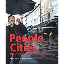 People Cities: The Life and Legacy of Jan Gehl