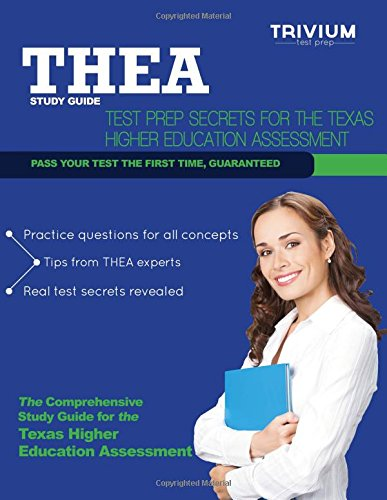 THEA Study Guide: Test Prep Secrets for the Texas Higher Education Assessment (Study Thea Guide)