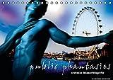 public phantasies - erotische Männerfotografie (Tischkalender 2016 DIN A5 quer): Public Phantasies suggeriert eine neue Bewusstseinsebene, die aus der ... 14 Seiten ) (CALVENDO Menschen)