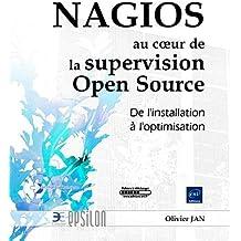 NAGIOS et la supervision Open Source - De l'installation à l'optimisation