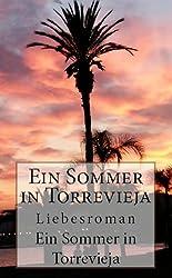 Ein Sommer in Torrevieja - Liebesroman