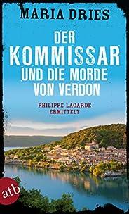 Der Kommissar und die Morde von Verdon: Philippe Lagarde ermittelt (Kommissar Philippe Lagarde 6)