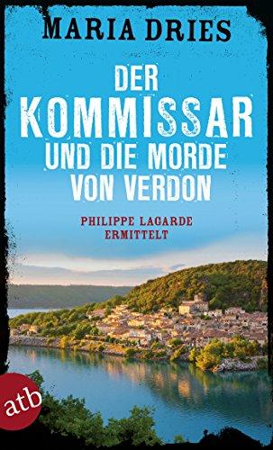 Buchseite und Rezensionen zu 'Der Kommissar und die Morde von Verdon' von Maria Dries