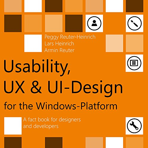 usability-ux-ui-design-for-the-windows-platform-a-fact-book-for-designers-and-developers-english-edi