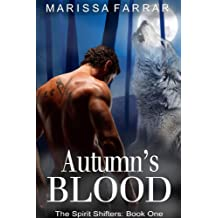 Autumn's Blood (The Spirit Shifters Book 1) (English Edition)