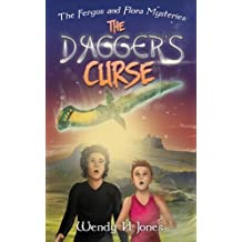 The Dagger's Curse (The Fergus and Flora Mysteries)