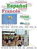 Diccionario Visual Español Francés - Espagnol Français - Viaja a un mundo virtual y aprende un nuevo idioma en el camino: Voyagez dans un monde virtuel ... Visual Dictionaries nº 11) (Spanish Edition)