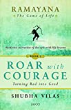 #8: Ramayana: The Game of Life - Roar with Courage Book 1