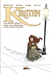 Kirsten : La petite fille aux allumettes