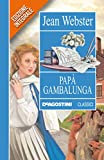 Papà Gambalunga (Classici)