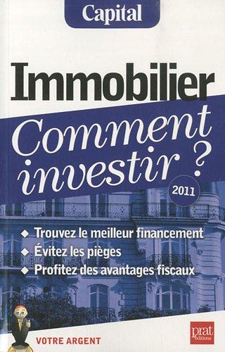 Immobilier, comment investir ? par Eric Giraud, Vincent Bussière, Collectif