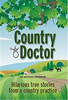 Country Doctor (English Edition) par [Sparrow, Michael]