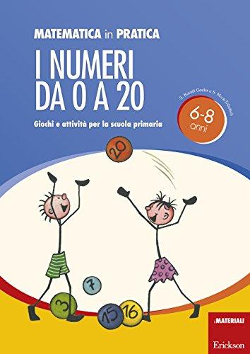 Matematica in pratica. Giochi e attività per la scuola primaria. 6-8 anni: 1 (I materiali)