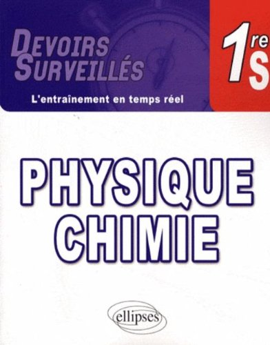 Physique-Chimie 1e S par David Latouche
