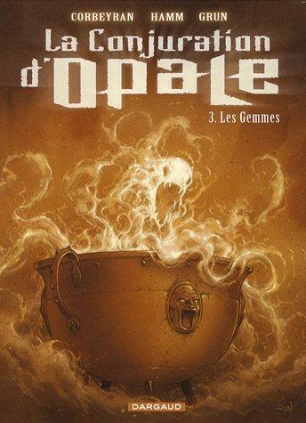La Conjuration d'Opale - tome 3 - Les Gemmes