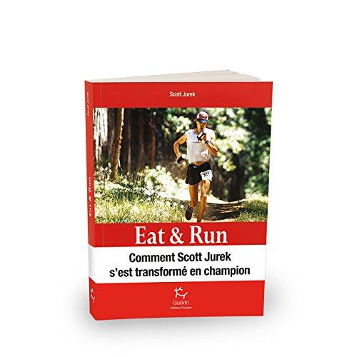 Eat & Run - Manger pour gagner