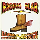 Raging Slab: Dynamite monster boogie concert (1993) (Audio CD)