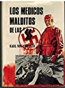 Los medicos Malditos De Las SS par Karl Von Vereiner