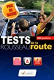 Test Rousseau de la route : 160 questions...