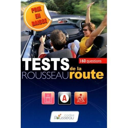 Test Rousseau de la route : 160 questions