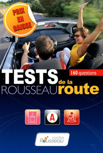 Test Rousseau de la route : 160 questions
